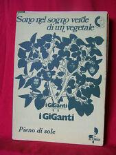 I GIGANTI Sono nel sogno verde di un vegetale + Pieno di Sole 1972 Spartiti