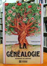 La Généalogie. Retrouver ses ancêtres. Par Marthe Faribault-Beauregard