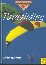 Knoller Frühwirth, Paragliding, Gleitschirm Gleitschirmfliegen Gleitschirmsport