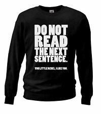 Unisex Rebel I Like You Black Sweatshirt