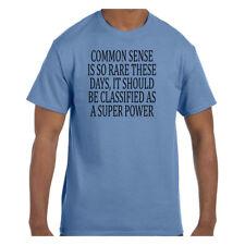 Funny Humor Tshirt Common Sense Should Be A Super Power