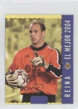 2004 2004-05 Mundicromo Las Fichas de la Liga #553 Pepe Reina Soccer Card