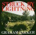 Parker, Graham-struck by lightning