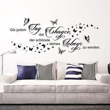 """Wandtattoo Spruch """"Gib jedem Tag die Chance, der schönste deines Lebens zu werde"""