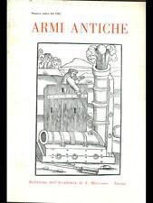ARMI ANTICHE. NUMERO UNICO 1967  AA.VV. ACCADEMIA SAN MARCIANO 1967