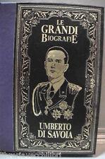 VITA DI UMBERTO DI SAVOIA Giulio Orecchia Monarchia Seconda Guerra Mondiale di e
