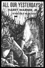 ALL OUR YESTERDAYS Harry Warner Jr (1972 edition) Sci-Fi Fandom history