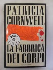 CORNWELL P. FABBRICA DEI CORPI ED.MONDADORI