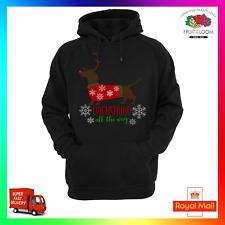 Dachshund All The Way Hoodie Hoody Doxie Sausage Dog Xmas Christmas Dashing Dog
