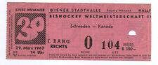 Orig.Ticket     Eishockey WM ÖSTERREICH 1967     SCHWEDEN - KANADA  !!  SELTEN