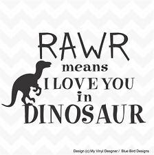 RAWR Dinosaur for I Love You vinyl wall art sticker kids bedroom nursery deco