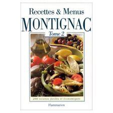Recettes & Menus Montignac Tome 2: 200 recettes faciles et économiques (1997)