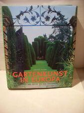 Gartenkunst in Europa , ,Ehrenfried Kluckert