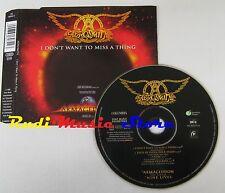 CD Singolo AEROSMITH I don't want to miss a thing ARMAGEDDON 1998 NO mc lp (S9*)