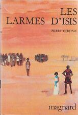 LES LARMES D'ISIS / PIERRE DEBRESSE / MAGNARD