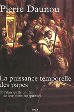 La Puissance Temporelle Des Papes - Pierre Daunou