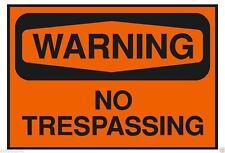 Warning No Trespassing OSHA Safety Sign Sticker D202
