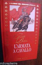 L'armata a cavallo Isaak Babel' Fabbri Editori I Classici del Romanzo Storico