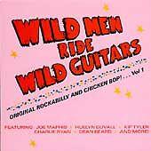 WILD MEN RIDE WILD GUITARS - VOL.1 - MINT CD