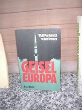 Geisel Europa, von Wolf Perdelwitz & Heiner Bremer