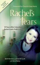 Rachel's Tears: 10th Anniversary Edition: The Spiritual Journey of Columbine Ma