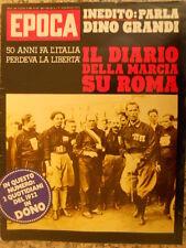 EPOCA 1150 1972 Diario della marcia su Roma Mussolini
