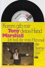 TONY MARSHALL Komm gib mir dein Hand 45/GER/PIC