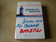 Scusa ma ti chiamo amore Federico Moccia