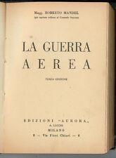 MANDEL ROBERTO LA GUERRA AEREA AURORA 1934 AERONAUTICA AVIAZIONE