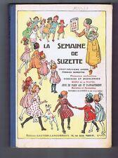 LA SEMAINE DE SUZETTE. Album éditeur 1er semestre 1933