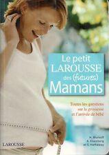 LE PETIT LAROUSSE DES (FUTURES) MAMANS
