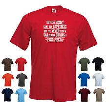 """Ford fiesta-hommes drôles voiture cadeau t-shirt - """"ils disent que l'argent ne peut acheter..."""""""