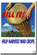 Fill It! Help Harvest War Crops - NEW WPA Vintage Art Print  -  POSTER