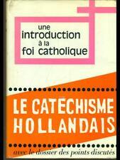 LE CATHECHISME HOLLANDAIS  CHARLES EHLINGER IDOC 1968