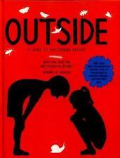 Outside: A Guide to Discovering Nature, Peixe Dias, Maria Ana, Teixeira do Rosar