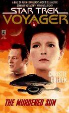 The Murdered Sun (Star Trek Voyager, No 6) by Christie Golden