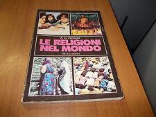 saggi LE RELIGIONI NEL MONDO di E.G.PARRINDER - ELLE DI CI EDITRICE