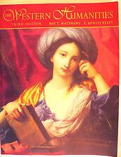 The Western Humanities 3rd Ed. Matthews & Platt Mich. St. U. 1998 History of Civ