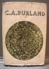 MONTEZUMA Signore degli Aztechi C A Burland Storia Moderna America Precolombiana