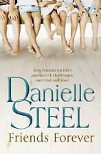 Friends Forever by Danielle Steel (Hardback, 2012)