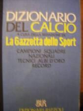 DIZIONARIO DEL CALCIO - RIZZOLI