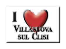 CALAMITA LOMBARDIA FRIDGE MAGNETE SOUVENIR I LOVE VILLANUOVA SUL CLISI (BS)