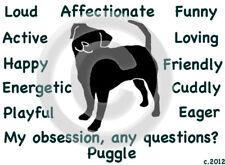 Puggle Dog My Obsession,Questions? T-shirt ,Ls, or Sweatshirt