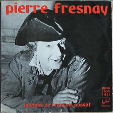 """PIERRE FRESNAY """"POEMES DE FRANCOIS POSSOT"""""""
