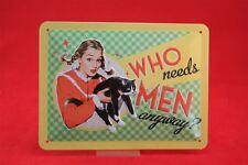 Who needs hommes en tout cas? sexy Pinup & chat Panneau métallique 20x15 cm
