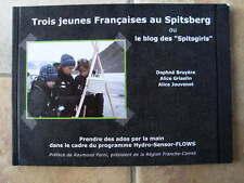 Trois jeunes Françaises au Spitsberg LE BLOG DES SPITSGIRLS tbe