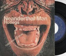 HOTLEGS raro disco 45 giri ITALY  Neanderthal Man 1970