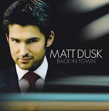 * MATT DUSK - Back in Town