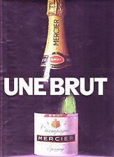 PUBLICITE 1970 Champagne MERCIER, une brut