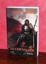 Gene Wolfe - Le Chevalier-Mage T1 GF / Fantasy